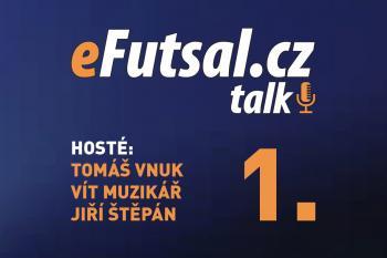 Podívejte se na první díl pořadu eFutsal Talk